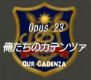 Episode 23: Our Cadenza