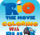 Rio the Movie Coloring with Blu