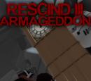 Rescind III: Armageddon