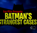 Bat-Mite Presents: Batman's Strangest Cases!