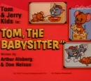 Tom, the Babysitter