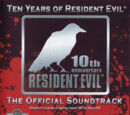 Ten Years of Resident Evil - The Official Soundtrack