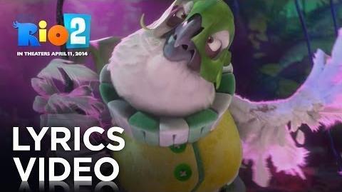 "Rio 2 ""I Will Survive"" Lyrics Video 20th Century FOX"