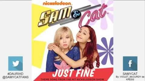 "Sam and Cat ""Just Fine"" (Full Theme Song) By Michael Corcoran"