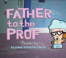 Father to the Prof
