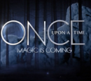 Once Upon a Time: Magic is Coming