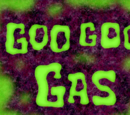Goo Goo Gas (transcript)