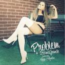 Ariana Grande Problem.jpg