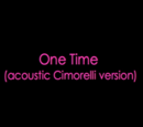 One Time (acoustic version)