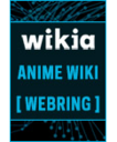 Wikia anime wiki webring button.png