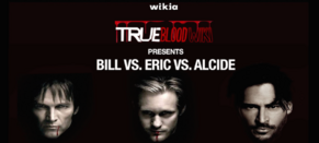 True Blood - Bill Vs. Eric Vs. Alcide