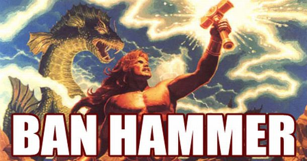 [Image: Ban-hammer.jpg]