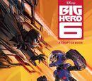 Big Hero 6 Chapter Book