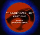 ThunderCats Ho! - Part V