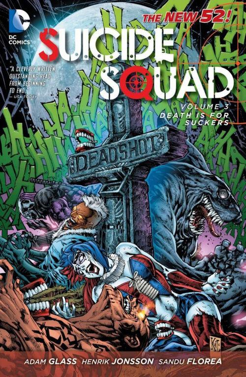Les comics de slips par dessus les pantalons 500px-Suicide_Squad_Death_is_for_Suckers_(Collected)