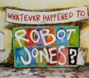 Whatever Happened to Robot Jones? (Pilot)
