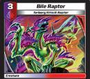 Bile Raptor