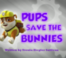 Rubble/Gallery/Pups Save the Bunnies