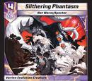 Slithering Phantasm