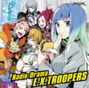 EX Troopers Radio Drama.png