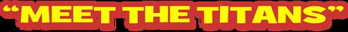 Meetthetitans