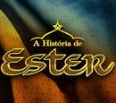 La saga de la historia de la Reina Esther