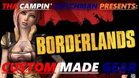 Borderlands Custom made gear!