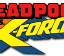 Deadpool vs. X-Force (Volume 1)