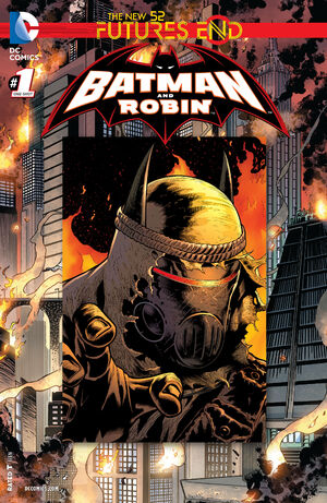 [DC Comics] Batman: discusión general 300px-Batman_and_Robin_Futures_End_Vol_1_1
