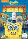 SpongeBobFiredDVDUK.jpg