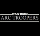 Star Wars: ARC Troopers Episodes