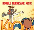 Double Hurricane Kick