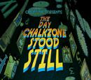 The Day ChalkZone Stood Still