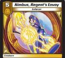 Nimbus, Regent's Envoy