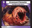 Graveyard Tunneler