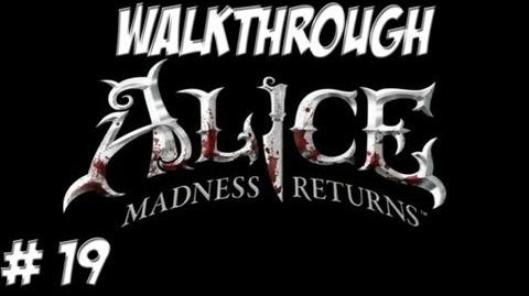 Alice Madness Returns - Walkthrough - Part 19 (PC PS3 Xbox 360) HD