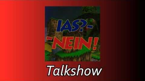 The I'm A Speedrunner Talkshow/IAS? Nein!