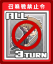 All Summon Battle Prevention 3 Turns Card.png