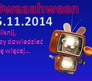 Bwaaahween 2014