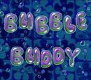 Bubble Buddy