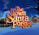 The Town Santa Forgot
