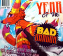 YEAR OF THE BAD DRAGON