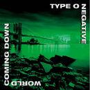 Type O Negative - World Coming Down.jpg