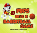 Pups Save a Basketball Game