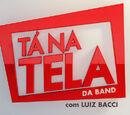 Tá na Tela da Band