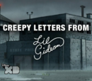 Creepy Letters from Lil' Gideon