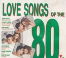 Love Songs of the 80s