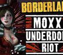 Mad Moxxi's Underdome Riot
