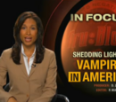 In Focus: Shedding Light on Vampires in America