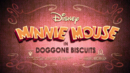 Minnie Mouse Doggone Biscuits Title Card.png